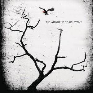 The Airborne Toxic Event: Airborne Toxic Event, The - Cover