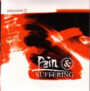Cover - X-Ecutioners, The: Discovery 2: Pain & Suffering