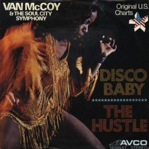Cover - Van McCoy & The Soul City Symphony: Disco Baby / The Hustle
