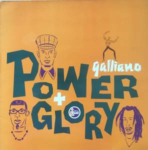 Cover - Galliano: Power And Glory