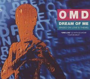 Orchestral Manoeuvres In The Dark: Dream Of Me (Based On Love's Theme) (Single-CD) - Bild 1