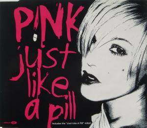 P!nk: Just Like A Pill - Cover