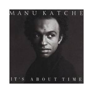 Cover - Manu Katché: It's About Time