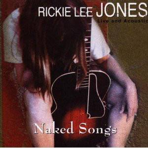 Cover - Rickie Lee Jones: Naked Songs