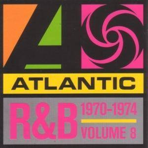 Cover - Beginning Of The End, The: Atlantic R&B 1947-1974 - Vol. 8: 1970-1974
