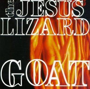 The Jesus Lizard: Goat - Cover