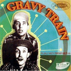 Gravy Train - Hillbilly Meets R&B Before Elvis - Cover