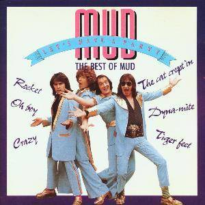 Cover - Mud: Let's Have A Party...The Best Of Mud