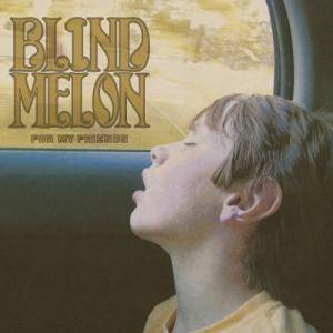 Cover - Blind Melon: For My Friends