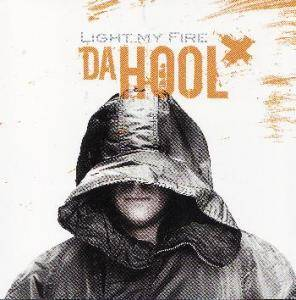 Cover - Da Hool: Light My Fire