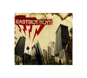 Cover - Eastside Boys: Boys Are Back In Town, The
