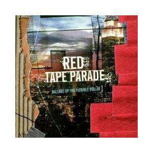 Red Tape Parade: Ballads Of The Flexible Bullet - Cover