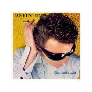 Ian Hunter: Short Back N' Sides - Cover