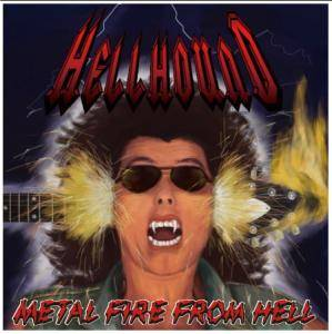 Hellhound: Metal Fire From Hell - Cover