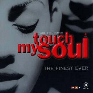 Cover - Somethin' For The People Feat. Trina & Tamara: Touch My Soul - The Finest Ever