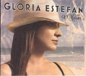 Gloria Estefan: 90 Millas - Cover
