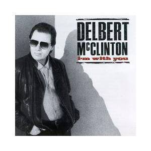 Delbert McClinton: I'm With You (1990) - Cover