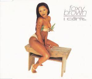 Cover - Foxy Brown: I Can't