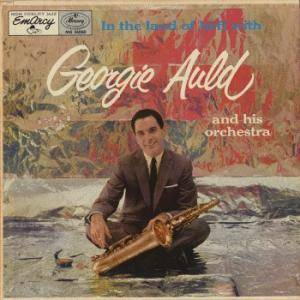 Cover - Georgie Auld: In The Land Of Hi-Fi