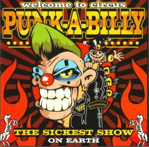 Welcome To Circus Punk-A-Billy - Cover