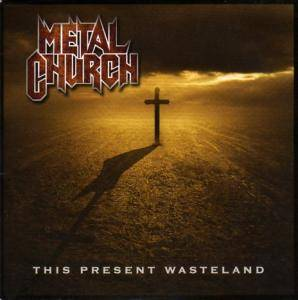 Metal Church: This Present Wasteland - Cover