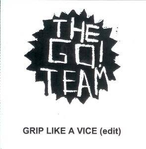 Cover - Go! Team, The: Grip Like A Vice