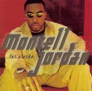 Cover - Montell Jordan: Let's Ride