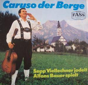 Cover - Sepp Viellechner: Caruso Der Berge