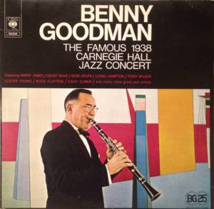 Benny Goodman: Famous 1938 Carnegie Hall Jazz Concert, The - Cover