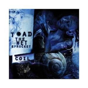 Cover - Toad The Wet Sprocket: Coil