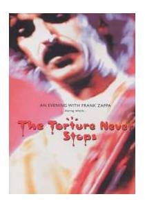 Cover - Frank Zappa: Torture Never Stops, The