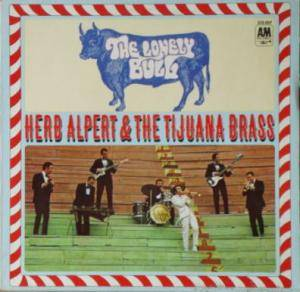 Herb Alpert & The Tijuana Brass: Lonely Bull, The - Cover
