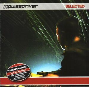 Pulsedriver: Selected - Cover