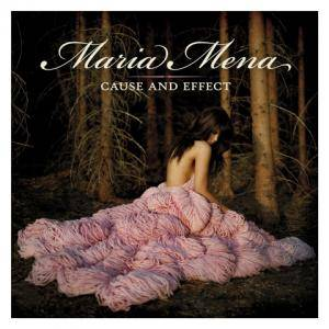 Maria Mena: Cause And Effect (CD) - Bild 1