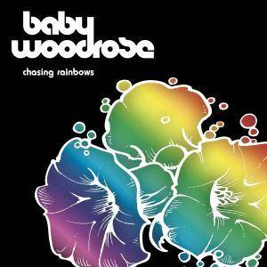 Baby Woodrose: Chasing Rainbows - Cover