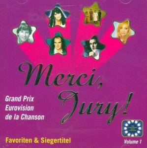 Cover - Charlotte Nilsson: Merci, Jury! Favoriten und Siegertitel - Grand Prix Vol. 1
