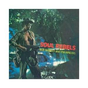 Bob Marley & The Wailers: Soul Rebels - Cover