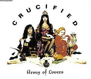 Army Of Lovers: Crucified - Cover
