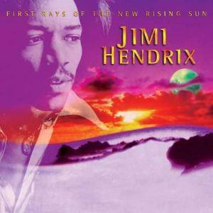 Jimi Hendrix: First Rays Of The New Rising Sun - Cover
