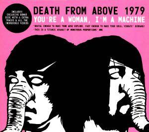 Death From Above 1979: You're A Woman, I'm A Machine - Cover