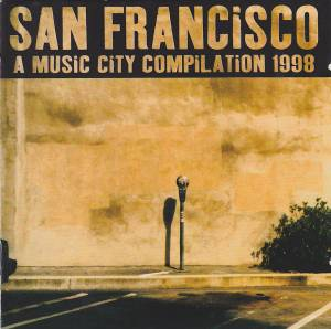 Cover - Sunshine Club, The: San Francisco - A Music City Compilation 1998