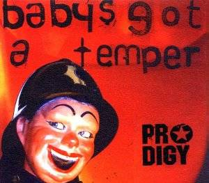 The Prodigy: Baby's Got A Temper - Cover