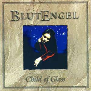 Cover - Blutengel: Child Of Glass