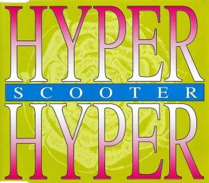 Scooter: Hyper Hyper - Cover