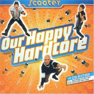 Cover - Scooter: Our Happy Hardcore