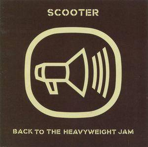 Scooter: Back To The Heavyweight Jam - Cover