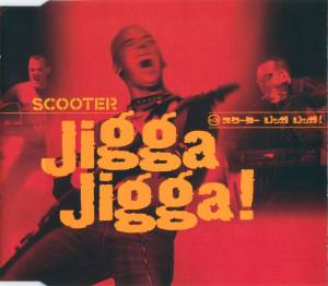 Scooter: Jigga Jigga! - Cover