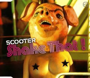 Scooter: Shake That! - Cover
