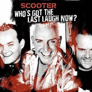 Scooter: Who's Got The Last Laugh Now? - Cover