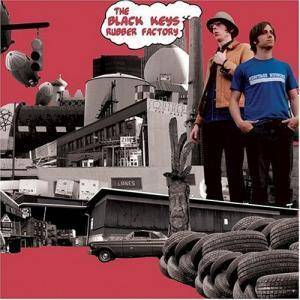 Cover - Black Keys, The: Rubber Factory